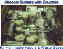 "8"" Airocool Burners with Steam Eductors for Disposal & Energy Recovery of Refinery Low Pressure Waste Vapors"