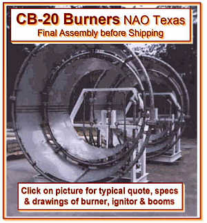 2 CB-20 Burners -- 20,000 BOPD Well Test / Condensate -- 35,000 GPH / 583 GPM Final Assembly NAO Texas