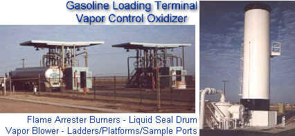 Gasoline Loading Terminal Vapor Control Oxidizer with Flame Arrester Burners, Liquid Seal Drum, Vapor Booster Blower, Ladders/Platforms/Sample Ports