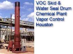 VOC Skid with Water Seal (Flaskback Protection) -- Vapor Control in Houston Area Chemical Plant